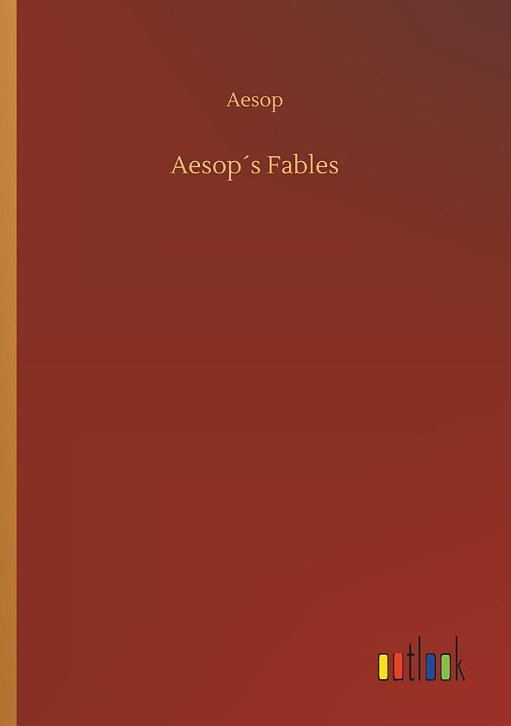 Aesop ́s Fables