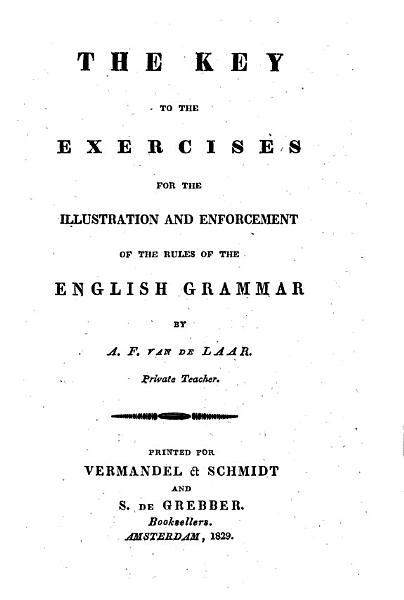 Download The Key to the Exercises for the Illustration and Enforcement of the Rules of the English Grammar Book