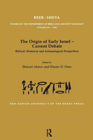 The Origin of Early Israel-Current Debate
