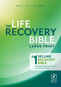Life Recovery Bible NLT  Large Print Book