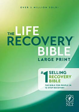 Life Recovery Bible NLT  Large Print PDF