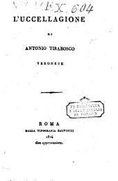 L' uccellagione di Antonio Tirabosco veronese