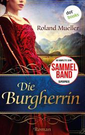 Die Burgherrin: Der Clan des Greifen - die komplette erste Staffel in einem eBook