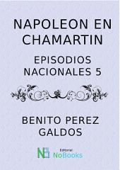 Napoleon en Chamartin: Episodios Nacionales 05