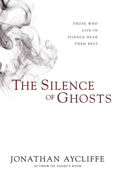 Download The Silence of Ghosts Book
