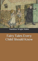 Fairy Tales Every Child Should Know Book