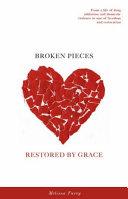 Broken Pieces Restored by Grace PDF