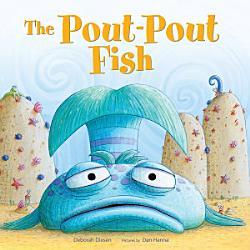 The Pout Pout Fish Book PDF
