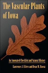 The Vascular Plants of Iowa Book