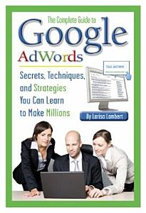 The Complete Guide to Google AdWords PDF