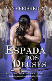 Espada dos Deuses (Português do Brasil): Livro 1 & 2 da saga Espada dos Deuses