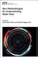 New Methodologies for Understanding Radar Data