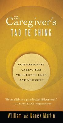 The Caregiver s Tao Te Ching