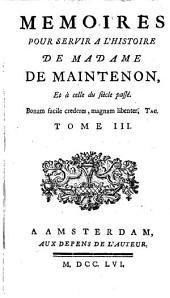 Mémoires pour servir à l'histoire de Madame de Maintenon et à celle du siècle passé: Volume2