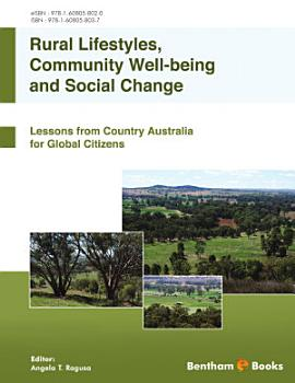 Rural Lifestyles  Community Well being and Social Change  Lessons from Country Australia for Global Citizens PDF