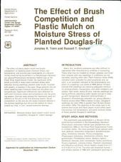 The Effect of Brush Competition and Plastic Mulch on Moisture Stress of Planted Douglas-fir