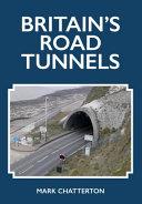 Britain s Road Tunnels