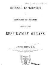 Physical Exploration to the Diagnosis of Diseases Affecting the Respiratory Organs