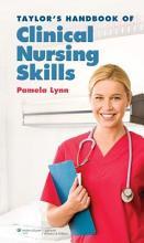 Taylor s Handbook of Clinical Nursing Skills PDF