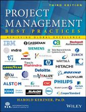 Project Management - Best Practices: Achieving Global Excellence, Edition 3