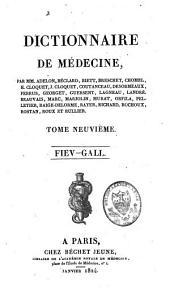 Dictionnaire de médecine: Volume9