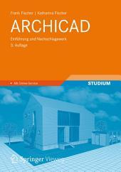 ARCHICAD: Einführung und Nachschlagewerk, Ausgabe 3