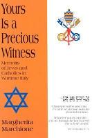 Yours Is a Precious Witness PDF