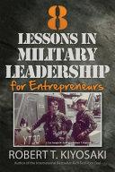 8 Lessons in Military Leadership for Entrepreneurs PDF