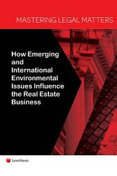 Mastering Legal Matters: How Climate Change and International Environmental Issues Influence the Real Estate Business
