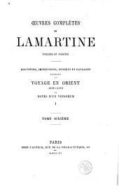 Voyage en Orient, 6: 1832-1833 ou, Notes d'un voyageur