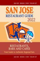 San Jose Restaurant Guide 2022