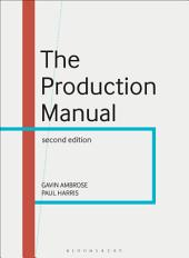 The Production Manual: Edition 2