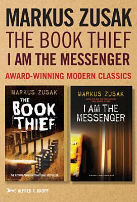 Markus Zusak  The Book Thief   I Am the Messenger