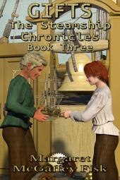 Gifts: The Steamship Chronicles (Book Three)
