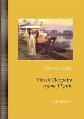 Vita di Cleopatra regina d'Egitto