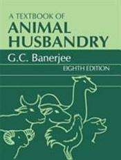 A Textbook of Animal Husbandry