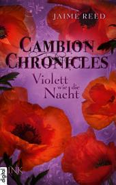 Cambion Chronicles - Violett wie die Nacht