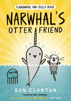 Narwhal s Otter Friend  Narwhal and Jelly 4