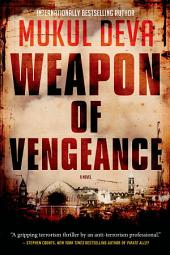 Weapon of Vengeance: A Novel