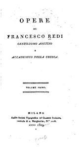 Opere di Francesco Redi ...