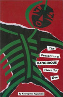 The Present is a Dangerous Place to Live Book