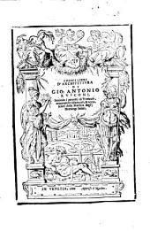 Della architettura di Gio. Antonio Rusconi ... libri dieci