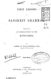First Lessons in Sanskrit Grammar: Together with an Introduction to the Hitopadesa
