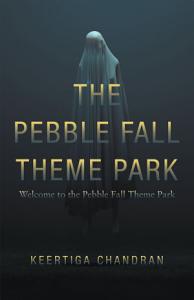 The Pebble Fall Theme Park Book
