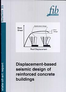 Displacement based Seismic Design of Reinforced Concrete Buildings PDF
