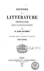 Histoire de la littérature française sous la Restauration: Volume1