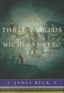 Three Worlds of Michelangelo