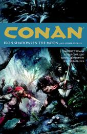 Conan Volume 10: Iron Shadows in the Moon: Volume 10
