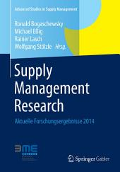 Supply Management Research: Aktuelle Forschungsergebnisse 2014