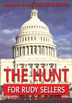 The Hunt for Rudy Sellers